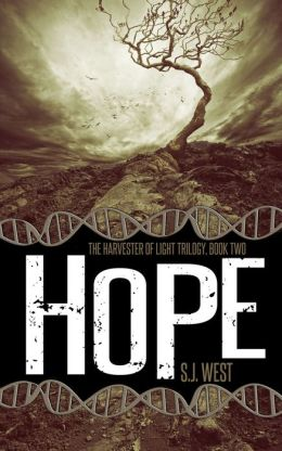 Hope (Book 2, Harvester of Light Trilogy; Young Adult Science Fiction)