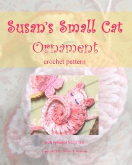Susan's Sleeping Kitty Crochet Ornament