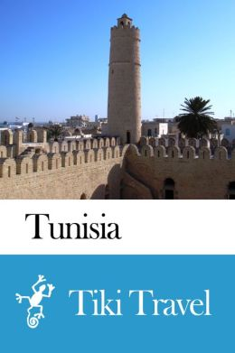 Tunisia Travel Guide - Tiki Travel