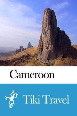 Cameroon Travel Guide - Tiki Travel