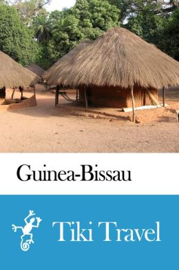 Guinea-Bissau Travel Guide - Tiki Travel
