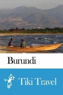 Burundi Travel Guide - Tiki Travel