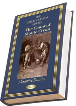 The Count of Monte Cristo (THE GREAT CLASSICS LIBRARY)