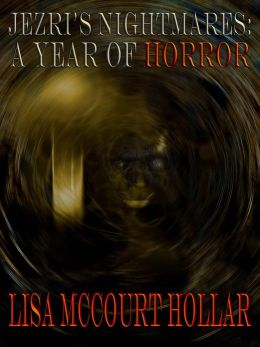 Jezri's Nightmares: A Year of Horror