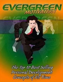 Life Coaching eBook - Key to Evergreen Motivation - Make Full Use Of This Knowledge And Get A Real Look At Evergreen Motivation!
