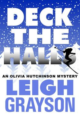Deck the Halls (An Olivia Hutchinson Mystery)