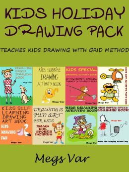 Kids Holiday Drawing Pack : Teaches Kids Drawing With Grid Method