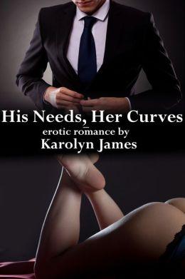 His Needs, Her Curves (BBW / Billionaire Erotic Romance)