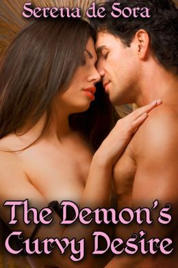 The Demon's Curvy Desire (Curves BBW Erotic Romance)