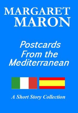 Postcards From the Mediterranean