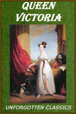 Queen Victoria: her girlhood & womanhood Illustrated version
