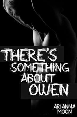 There's Something About Owen (First Love Gay Erotica)