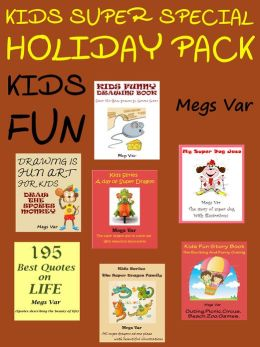 Kids Super Special Holiday Pack : Kids Quotes Stories Dogs Drawing Books Pack