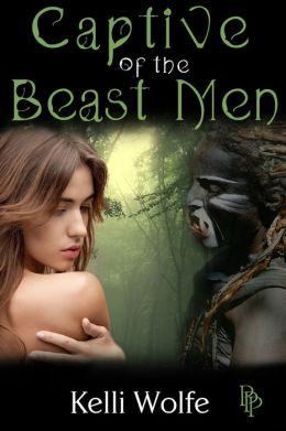 Captive of the Beast Men ( virgin monster sex slave nonconsent gangbang )