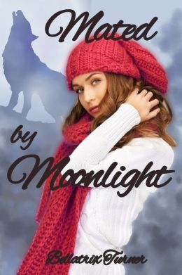 Mated by Moonlight (romantic werewolf erotica)