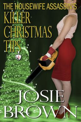 The Housewife Assassin's Killer Christmas Tips (funny mystery)