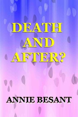 DEATH — AND AFTER?