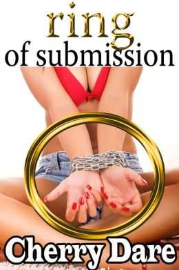 Ring of Submission (BDSM Erotic Romance)