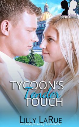 Tycoon's Tender Touch