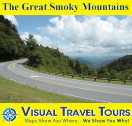 THE GREAT SMOKY MOUNTAINS - A Self-guided Pictorial Driving/Walking Tour