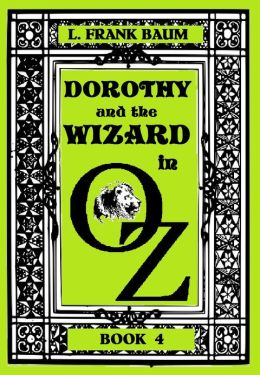 The Wizard of Oz, DOROTHY AND THE WIZARD IN OZ, BOOK 4 (Original Version)