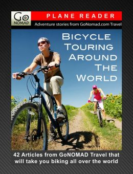 Bicycle Touring Around the World Plane Reader