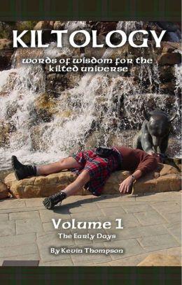 Kiltology Volume 1