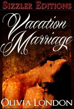 VACATION MARRIAGE