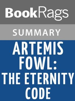 Artemis fowl the eternity code by eoin colfer l summary for Artemis study