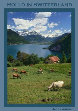 Rollo in Switzerland (Illustrated)