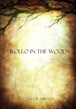 Rollo in the Woods (Illustrated)