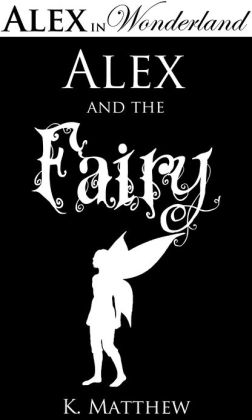 Alex and the Fairy