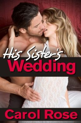 His Sister's Wedding