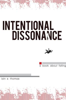 Intentional Dissonance
