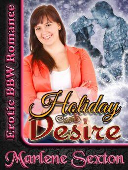 Holiday Desire (Erotic BBW Romance)