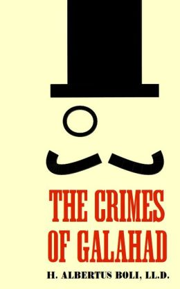 The Crimes of Galahad
