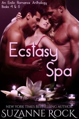 Ecstasy Spa: An Erotic Anthology, Part II