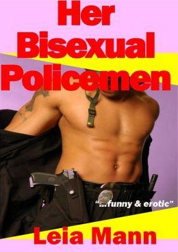 Her Bisexual Policemen