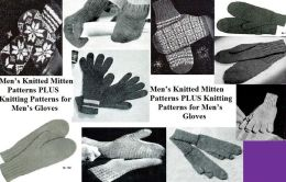 Men's Knitted Mitten Patterns PLUS Knitting Patterns for Men's Gloves