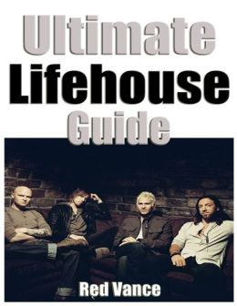 Ultimate Lifehouse Guide