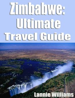 Zimbabwe: Ultimate Travel Guide