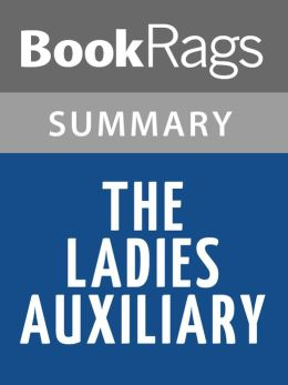 The Ladies Auxiliary by Tova Mirvis l Summary & Study Guide