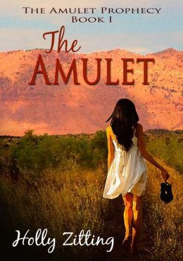 The Amulet [The Amulet Prophecy Book 1]