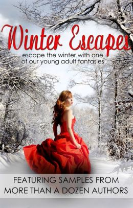 Winter Escapes: a Young Adult Fantasy Ebook Sampler