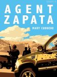 Book Cover Image. Title: Agent Zapata, Author: Mary Cuddehe