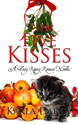The Five Kisses (A Regency for Jane Austen and Downton Abbey Fans)
