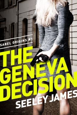 The Geneva Decision: Pia Sabel #1