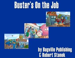 Buster's On the Job (A Children's Picture Book)