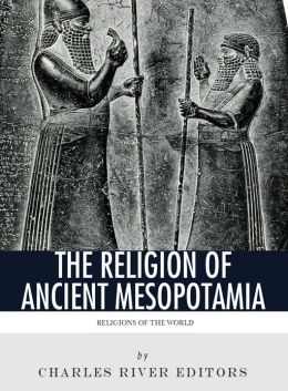 religious beliefs ancient mesopotamians and hebrews Mesopotamian religion refers to the religious practices of sumerian like mesopotamia, the central religious idea of ancient egypt was polytheism difference between egypt and china.