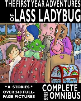 The Complete First Year Adventures of Lass Ladybug (Complete Series)
